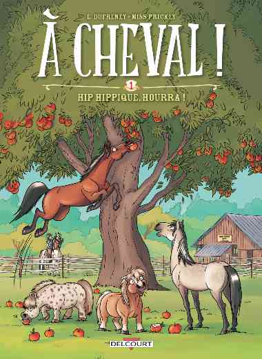 À cheval ! T01 - Hip hippique, hourra !