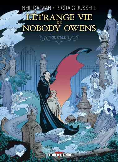Étrange vie de Nobody Owens T01
