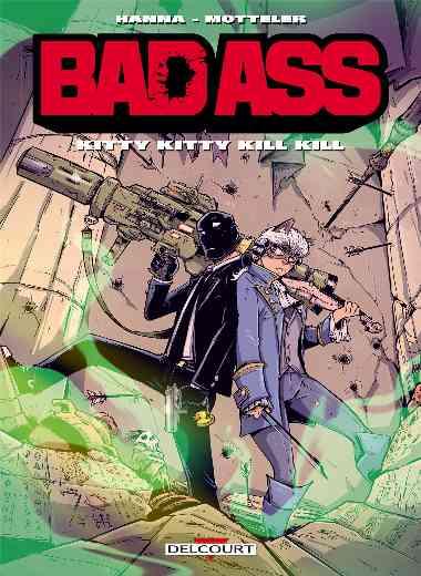 BAD ASS - KITTY KITTY KILL KILL