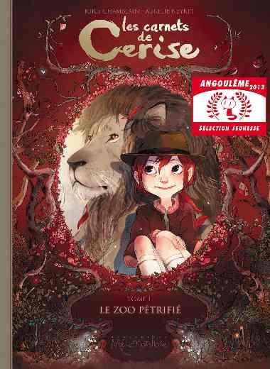 Carnets de Cerise T01 - Le Zoo pétrifié