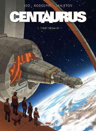 Centaurus T01 - Terre promise