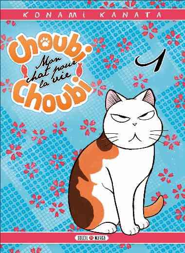 Choubi-Choubi, Mon chat pour la vie 01