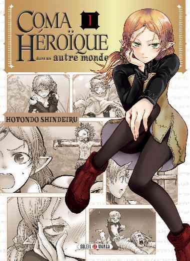 Coma héroïque dans un autre monde T01