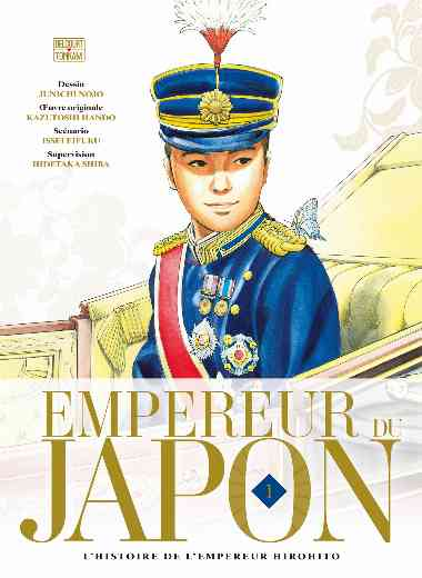 Empereur du Japon 01 - L'histoire de l'empereur Hirohito