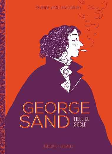 George Sand, fille du siècle