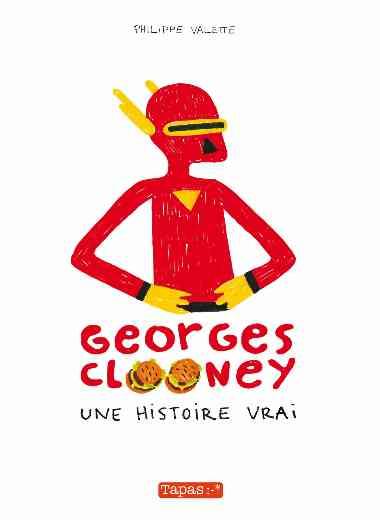 Georges Clooney. Une histoire vrai