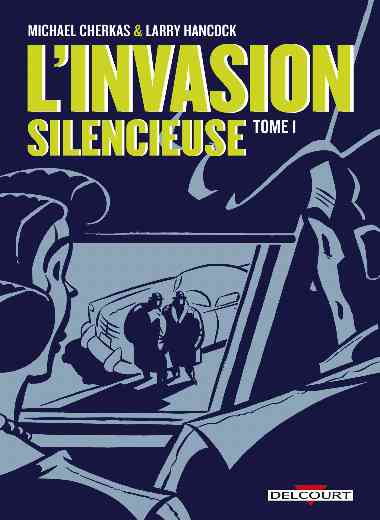 L'Invasion silencieuse T01