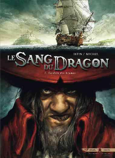 LE SANG DU DRAGON T01 AU-DELA DES BRUMES
