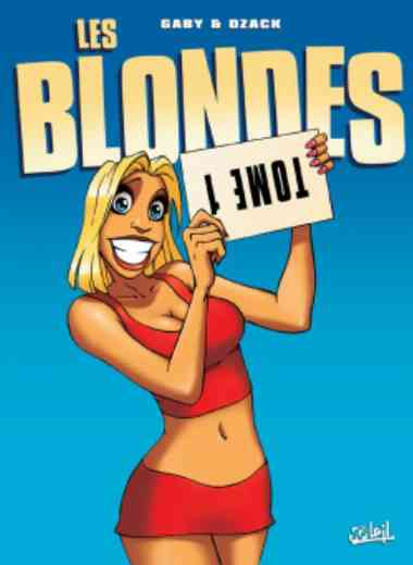 Les blondes 01 - Tome 01