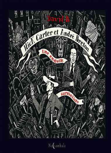 Nick Carter et André Breton - Une enquête surréaliste