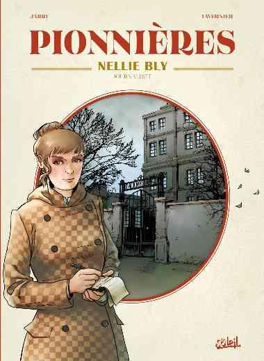 Pionnières - Nellie Bly