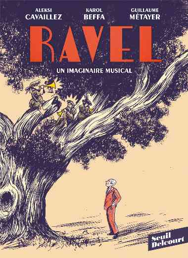 Ravel, un imaginaire musical