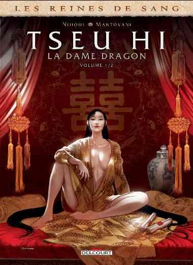 Reines de sang - Tseu Hi, La Dame Dragon 01