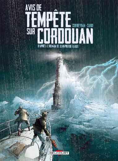 Séraphin Cantarel 01. Avis de tempête sur Cordouan