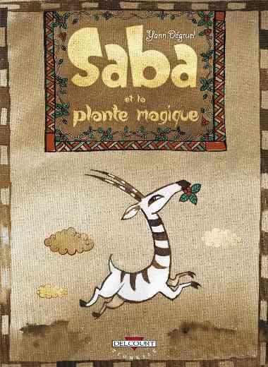 Saba et la plante magique