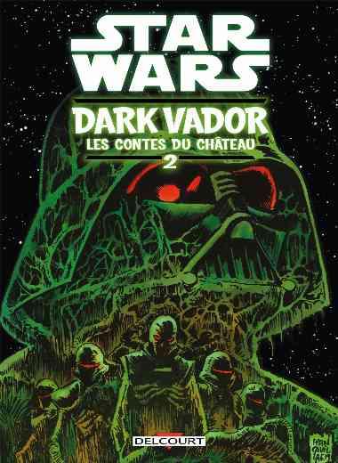 Star Wars - Dark Vador : Les Contes du Château T02