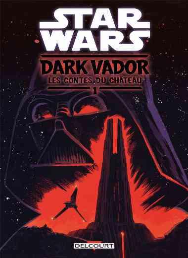 Star Wars - Dark Vador : Les Contes du Château tome 1