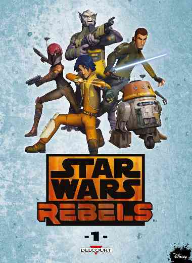STAR WARS - REBELS T01