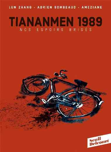 TianAnMen 1989. Nos espoirs brisés