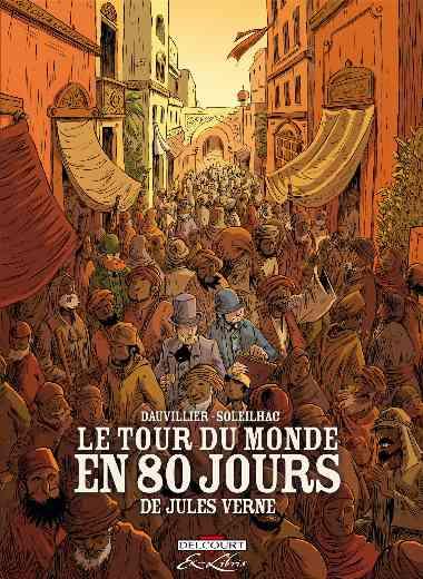 Tour du monde en 80 jours de Jules Verne, intégrale