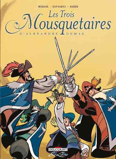 Trois Mousquetaires, d'Alexandre Dumas - Intégrale