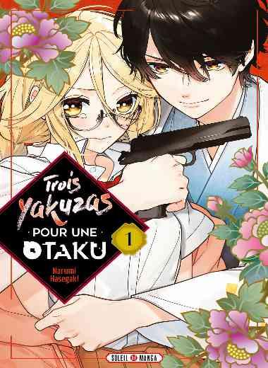 Trois Yakuzas pour une Otaku T01