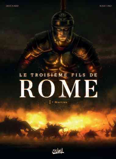 Troisième Fils de Rome 01 - Martius