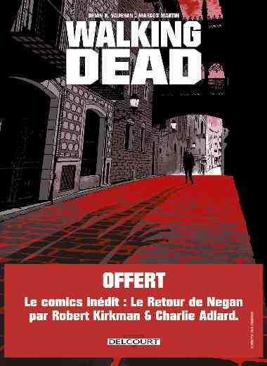 Walking Dead - L'Étranger et Le Retour de Negan