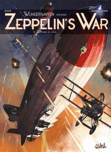Wunderwaffen présente Zeppelin's war 01 - Les