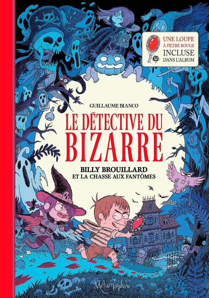 Détective du bizarre 01 - Billy Brouillard et la chasse aux fantômes