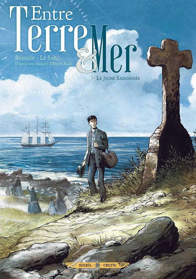 Entre terre et mer 01 - Le Jeune Saisonnier