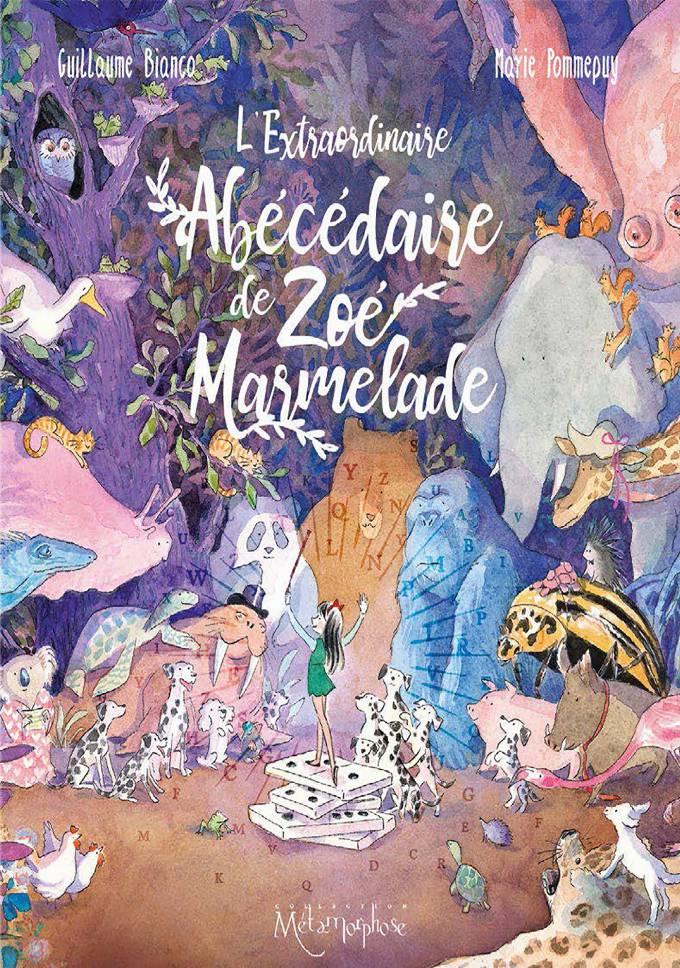 Extraordinaire abécédaire de Zoé Marmelade