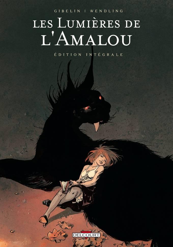 Les Lumières de l'Amalou - Intégrale T. 1 à 5