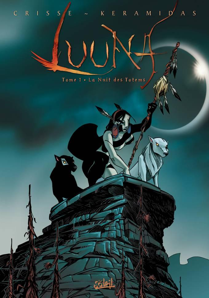 Luuna T01 - La Nuit des totems