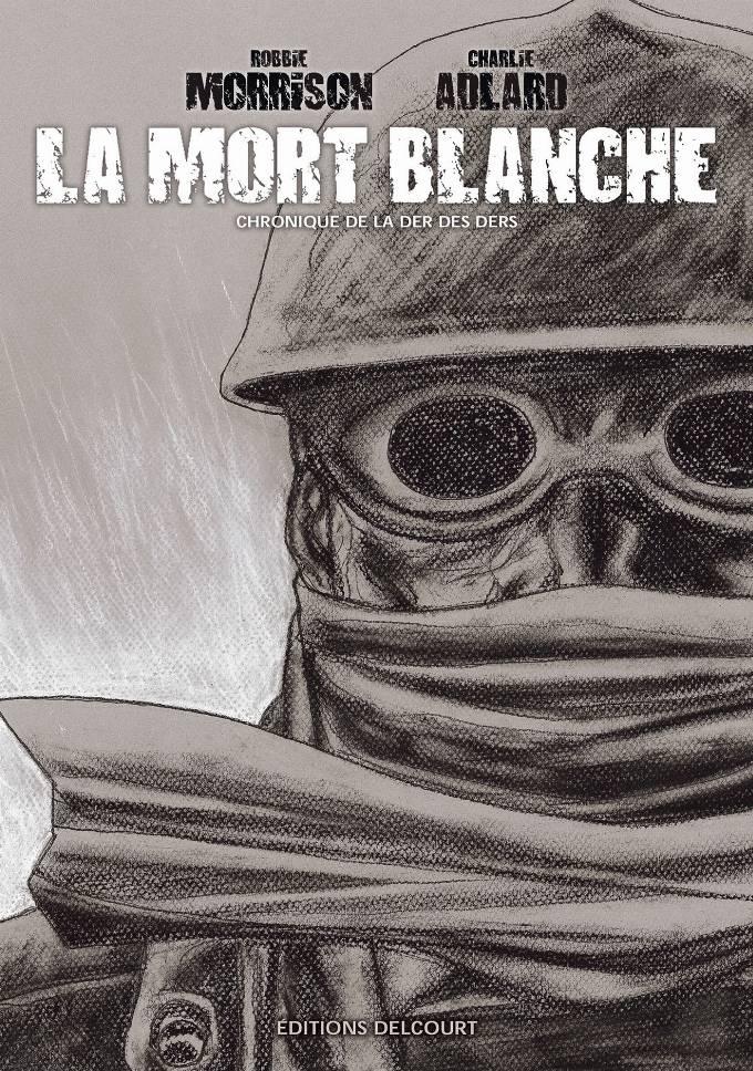 MORT BLANCHE - CHRONIQUE DE LA DER DES DERS