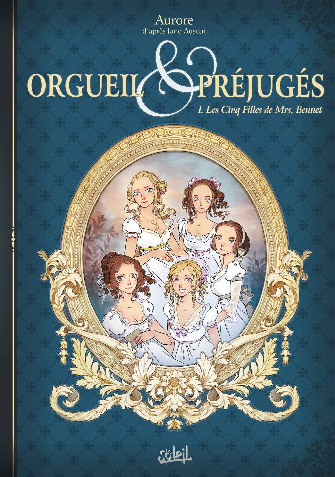 Orgueil et Préjugés 01 - Les Cinq Filles de Mrs Bennet