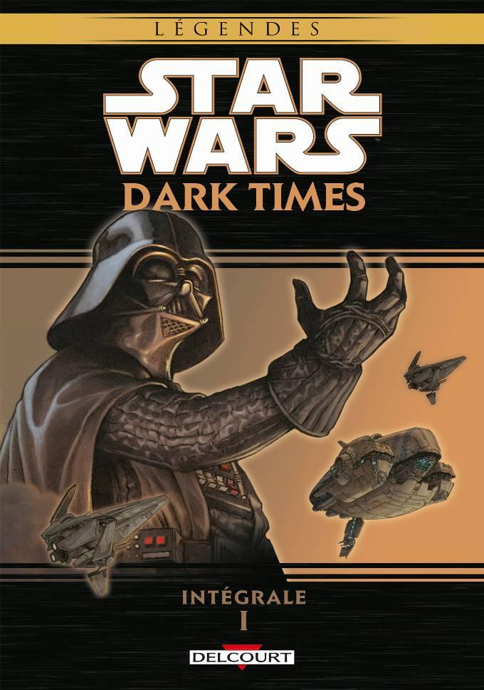 Star Wars - Dark Times Intégrale 1