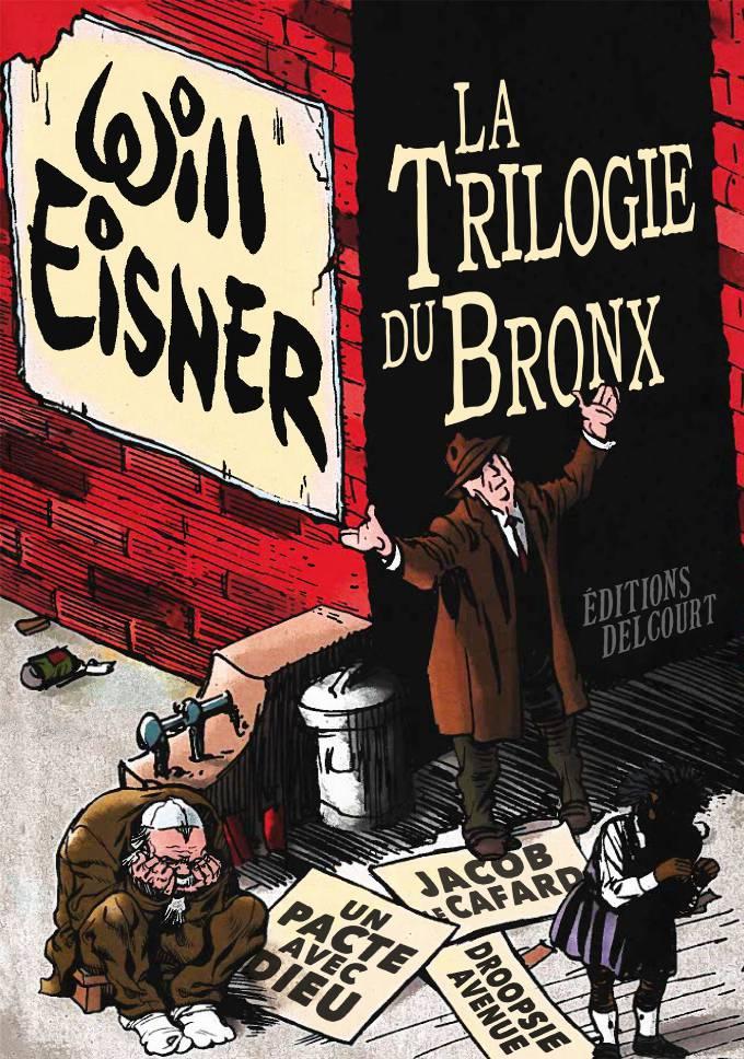 Trilogie du Bronx - Intégrale