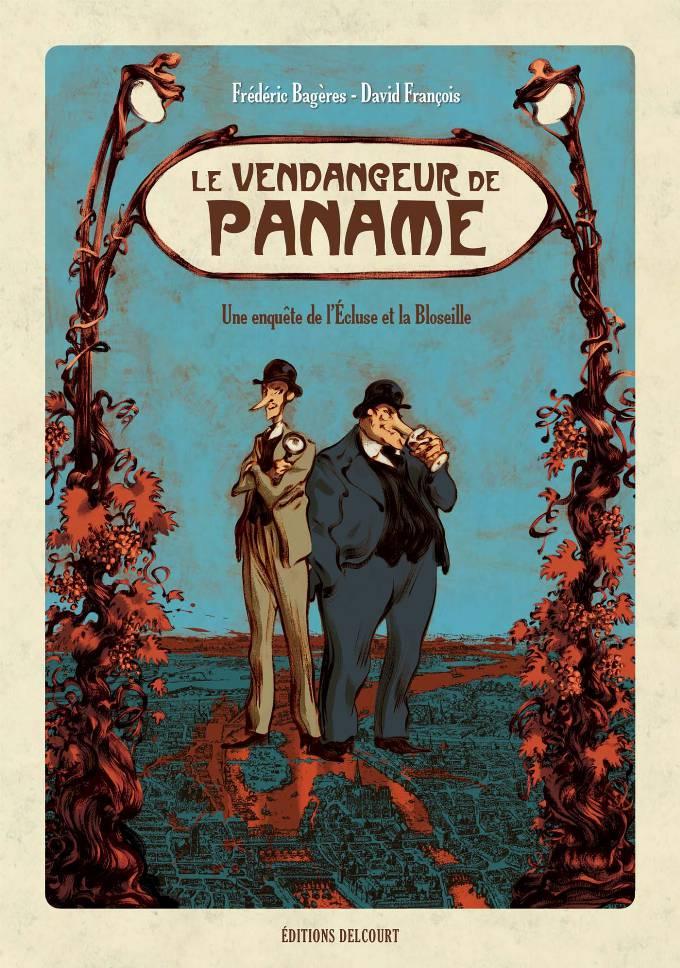 Vendangeur de Paname. Une enquête de l'Ecluse et la Bloseille